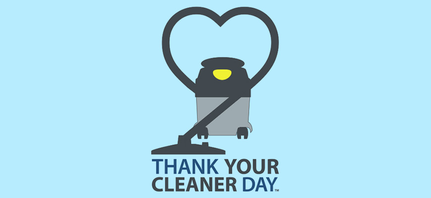 Be a Part of Thank Your Cleaner Day