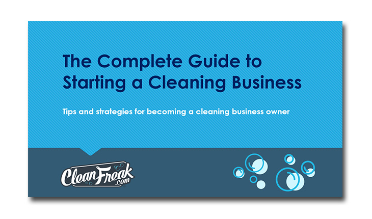 Complete Guide to Starting a Cleaning Business
