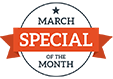 March Special of the Month